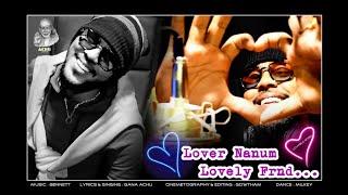 #கானா அச்சு #லவ்வ்ரும் நானும் லவ்லி #Gana Achu #Lovarum naanum lovely friend #Love song @Achu Media