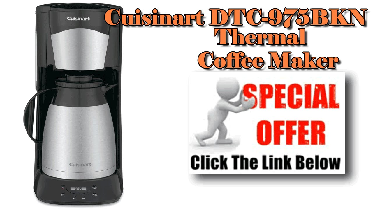 Cuisinart Coffee Maker Quit Brewing : Cuisinart DTC-975BKN 12 Cup Programmable Thermal Brewer-Cuisinart Coffee Maker - YouTube