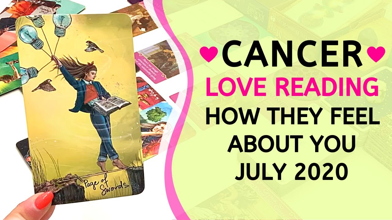 "CANCER ❤️ ""I need to tell you how I feel."" ~ How They Feel About You Love Reading July 2020"
