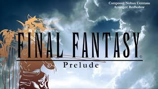 Final Fantasy — Prelude/Crystal Theme [Arrangement]