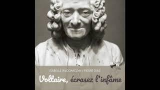 Voltaire, écrasez l'infâme - extrait du livre audio