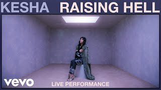 Kesha - Raising Hell (Live Performance) Vevo