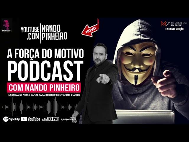 MOTIVAÇÃO PARA OUVIR EM CASA NO TRABALHO NA ACADEMIA - NANDO PINHEIRO ( PODCAST )