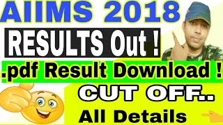 🔥AIIMS MBBS 2018 Result Declared! DOWNLOAD .Pdf RESULT of AIIMS mbbs 2018 exam