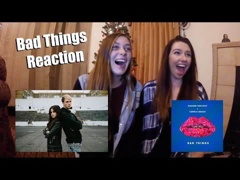 BAD THINGS MUSIC VIDEO REACTION Machine Gun Kelly Ft. Camila Cabello