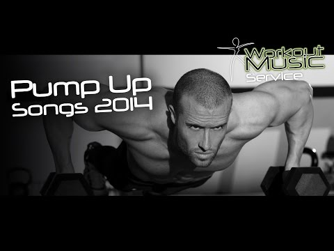 Pump Up Songs 2014
