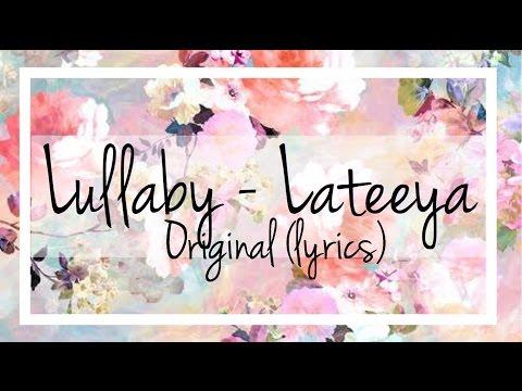 Lateeya- Lullaby (lyrics)