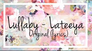 Lateeya- Lullaby (lyrics)