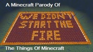 The Things Of Minecraft   A Parody of We Didn