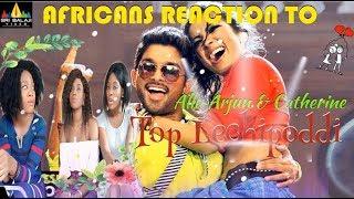 Iddarammayilatho Songs | Top Lechipoddi Song | Allu Arjun Reaction by the Miller sisters