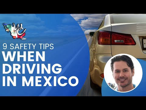 9 Safety Tips When Driving in Mexico
