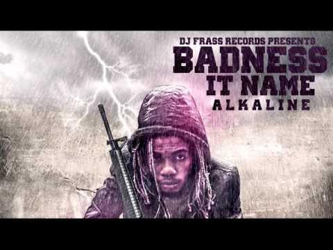 Alkaline - Badness it name - December 2016