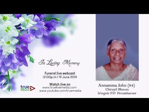 ANNAMMA JOHN (84) FUNERAL SERVICE LIVE WEBCAST |19|06|2019