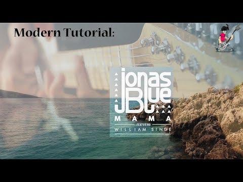 Gitarre lernen: Mama - Jonas Blue...