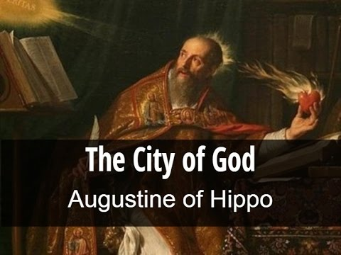 The City of God - Augustine of Hippo