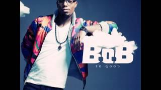 B.O.B. - So Good (Bass) Mp3