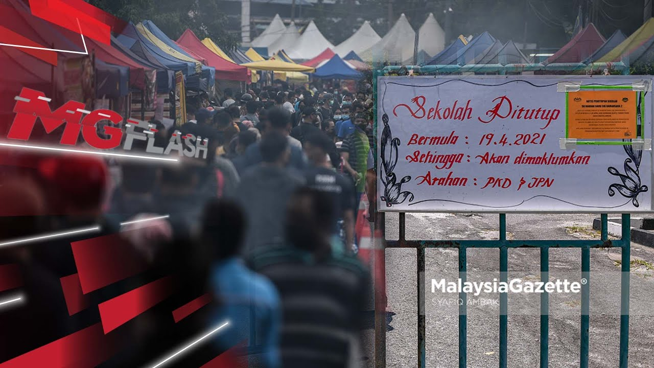 Download Bazar Ramadan, Semua Sekolah di Selangor Tutup #MGFlash