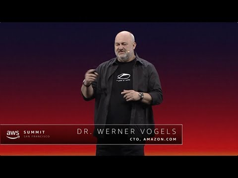 AWS Summit San Francisco 2018: Keynote with Dr. Werner Vogel