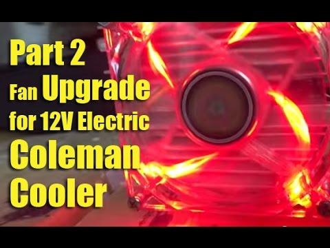 Part 2 - Fan Upgrade for 12V Electric Coleman Cooler