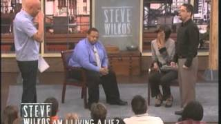 Am I Living A Lie? (The Steve Wilkos Show)