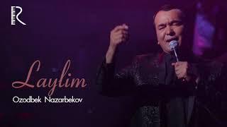 Ozodbek Nazarbekov - Laylim| Озодбек - Лайлим (music version)