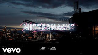 Vanessa Mai, FOURTY - Mitternacht (Official Video)