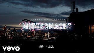 Vanessa Mai, FOURTY - Mitternacht (Official Video)