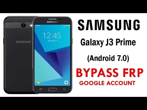 Galaxy J3 Prime Google Account Lock Bypass (Android 7.0) Easy Steps & 100% Work