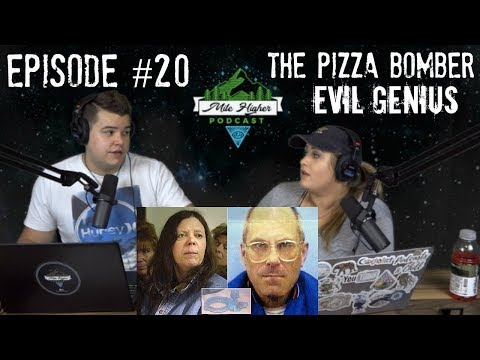 Evil Genius: The Pizza Bomber Mystery Case - Podcast #20