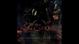 King Conquer - Decomposing Normality (Full EP) 2010