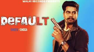 Singga ( Song) Mankirt Aulakh | Latest Punjabi Songs 2019 | New Punjabi Songs