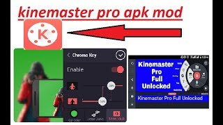 Kinemaster pro apk download link unlocked all features & mod apk 2018 best