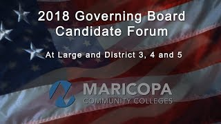 MCCCD Governing Board Candidate Forum - October 20, 2018