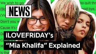 "iLOVEFRiDAY's ""Mia Khalifa"" Explained | Song Stories"