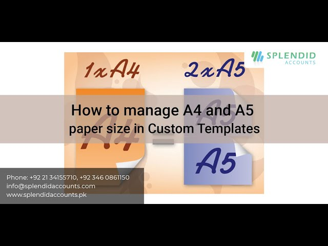 How to manage A4 and A5 paper size in Custom Templates in Splendid Accounts