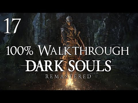 Dark Souls Remastered - Walkthrough Part 17: The Catacombs