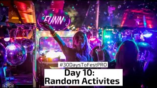 Festival Tip 10: Do The Random Activities