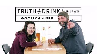 In-Laws (Gocelyn & Ned) | Truth or Drink | Cut