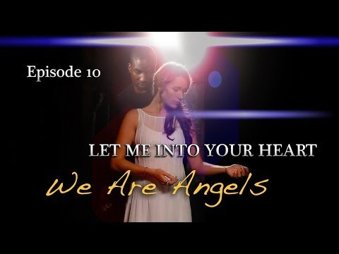 We Ae Angels Episode 10 Let Me Into Your Heart Web Series Poem