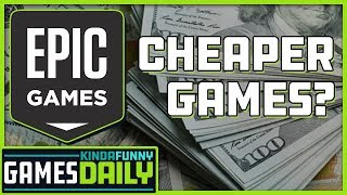 Cheaper Games via the Epic Games Store? - Kinda Funny Games Daily 05.03.19
