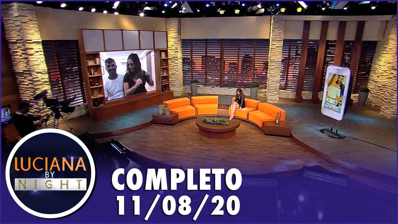 Luciana by Night  - (11/08/20) | Completo