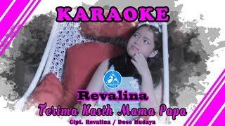 Revalina Terima Kasih Mama Papa [Official Video Karaoke]