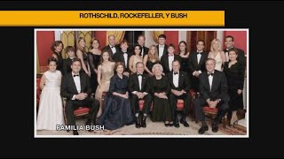 Rothschild, Rockefeller y Bush: Las más poderosas dinastías que controlan el mundo