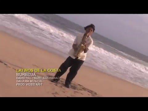 Latinos de la Costa - Burbuja (Videoclip Oficial)