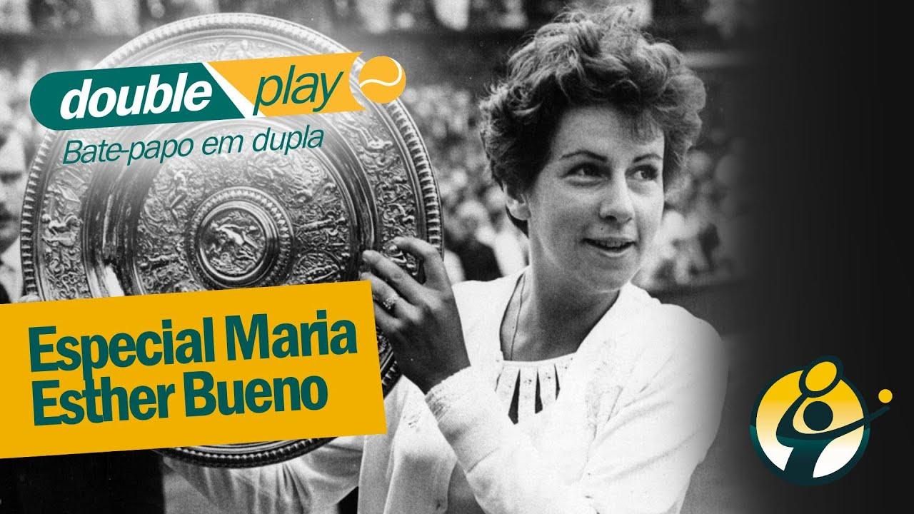 Double Play 34 Especial Maria Esther Bueno