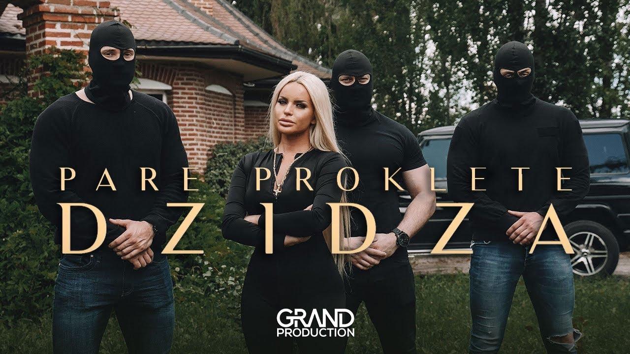 Dzidza -  Pare proklete - (Official Video 2019)