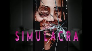 SIMULACRA | Part 5 ( Ending ) | A HAPPY ENDING... FOR NOW
