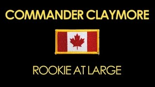 Ns2: Commander Claymore, Rookie At Large