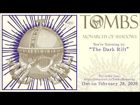 Tombs - The Dark Rift (Official Track Premiere)