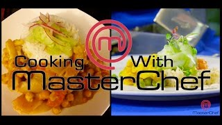 Cooking W/ Masterchef  - Vegetarian Chickpea Curry W/ Coconut Rice